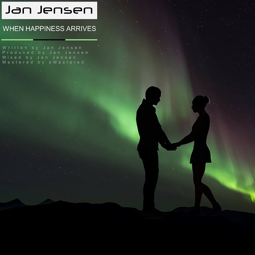 When Happiness Arrives by Jan Jensen